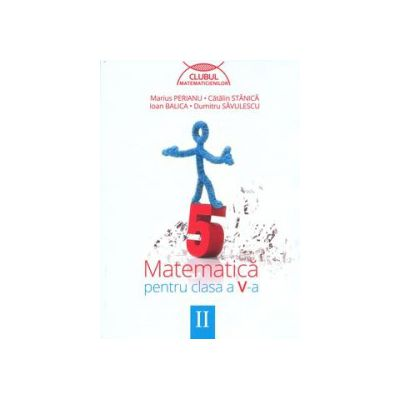 Matematica pentru clasa a V-a - Clubul matematicienilor, Semestrul II