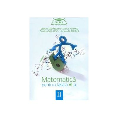 Matematica pentru clasa a VI-a - Clubul matematicienilor, Semestrul II