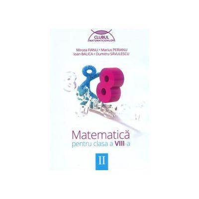 Matematica pentru clasa a VIII-a - Clubul matematicienilor, Semestrul II
