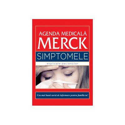 AGENDA MEDICALĂ MERCK - SIMPTOMELE EXPLICATE PACIENTILOR