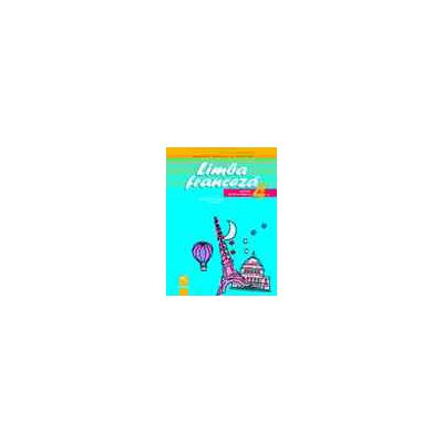 Limba franceză. Manual pentru clasa a IV-a