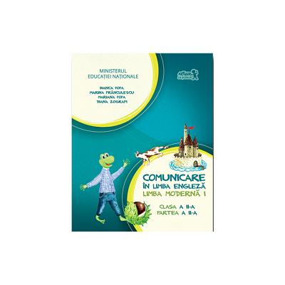 Comunicare in Limba Engleza - Limba Moderna 1 - Clasa II - Partea 2