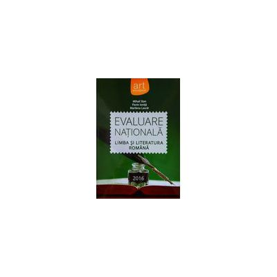Evaluare nationala 2016 Limba si literatura romana - Florin Ionita