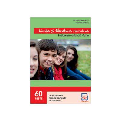 Evaluarea nationala 2016 Limba si literatura romana - 60 de teste