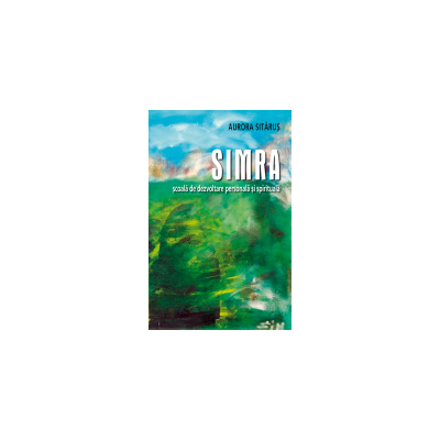 SIMRA - școală de dezvoltare personală și spirituală