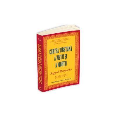 Cartea tibetana a vietii si a mortii - A douasprezecea editie aniversara
