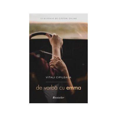 De vorba cu Emma - Vitali Cipileaga
