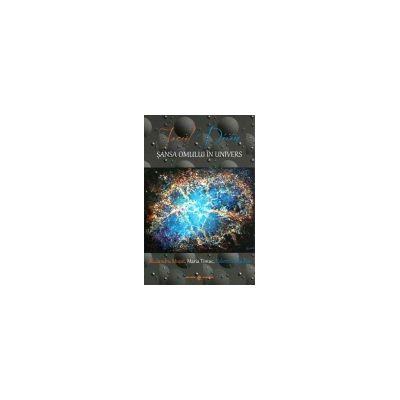 Jocul Divin - Sansa Omului in Univers