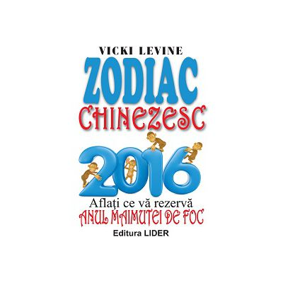ZODIAC CHINEZESC 2016 - Anul Maimuței de Foc