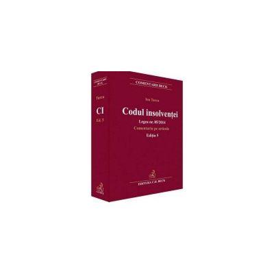 Codul insolventei. Legea nr. 85/2014. Comentariu pe articole - Editia 5