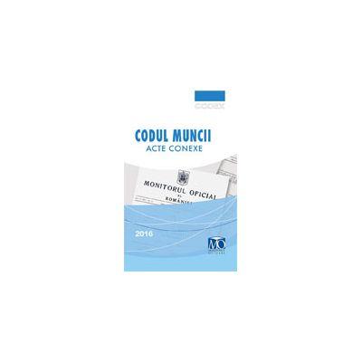 Codul Muncii, editia a XVII-a, Martie 2016
