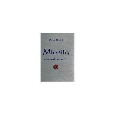 Miorita - Izvorul Nemuririi