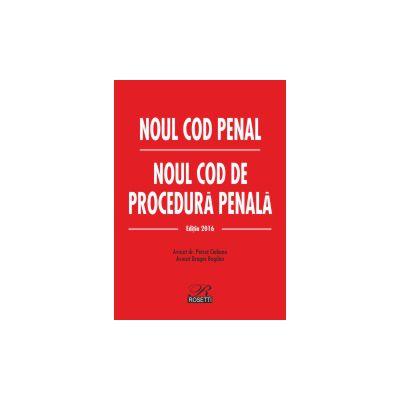 Noul Cod penal & Noul Cod de procedură penală (Cartonat) Ediția 2016