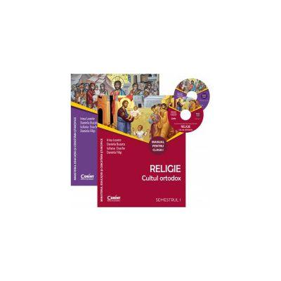 Religie. Cultul ortodox. Manual pentru clasa I - semestrul I si II
