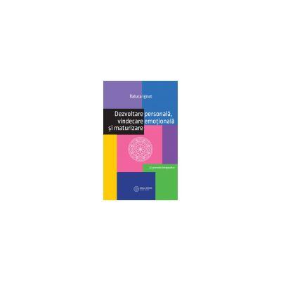 Dezvoltare Personala, Vindecare Emotionala si Maturizare 12 povestiri terapeutice