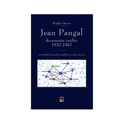 Jean Pangal, documente inedite (1932-1942)