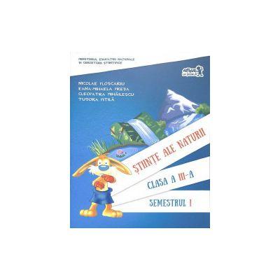 Manual Stiinte ale naturii - Clasa a III-a - Semestrul I