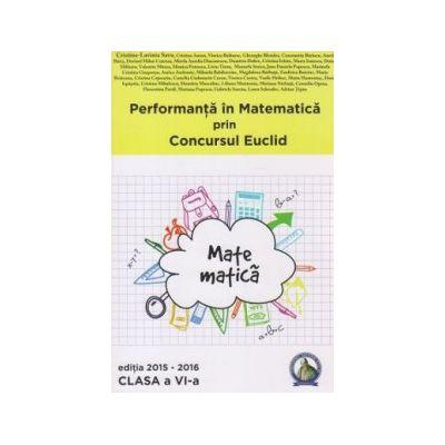 Performanta in Matematica prin Concursul National Euclid - clasa a VI-a - editia 2015-2016 - Cristina-Lavinia Savu