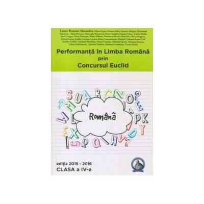 Performanta in Limba Romana prin Concursul Euclid - clasa a IV-a - Editia 2015-2016 - Laura-Roxana Alexandru