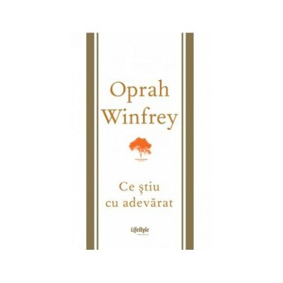 Ce ştiu cu adevărat - Oprah Winfrey