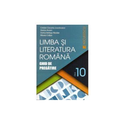 Limba si Literatura Romana- Ghid de Pregatire - Clasa a X-a