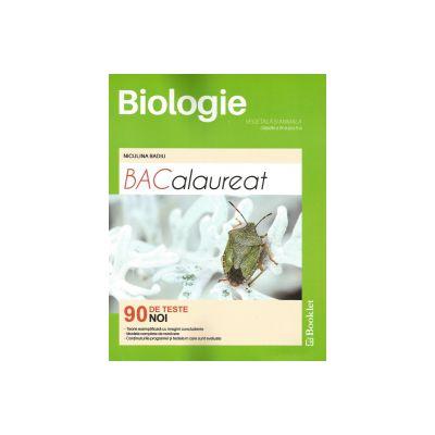 BACALAUREAT 2017 Biologie pentru clasele 9-10 - 90 teste noi