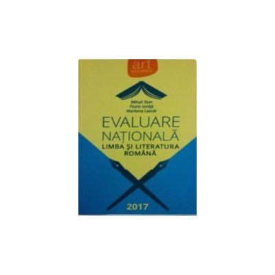 Evaluare Nationala2017 - Limba si literatura romana - Florin Ionita