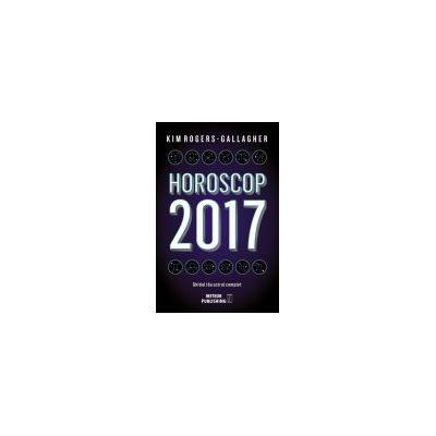 Horoscop 2017: Ghidul tau astral complet