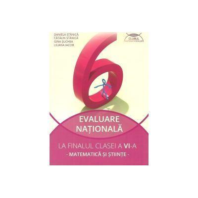 Ghid de pregatire pentru Evaluare nationala la finalul clasei a VI-a Matematica si stiinte 2017
