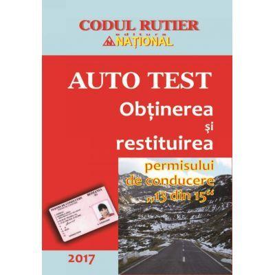 Auto Test 2017 - Obtinerea si restituirea permisului de conducere 13 din 15