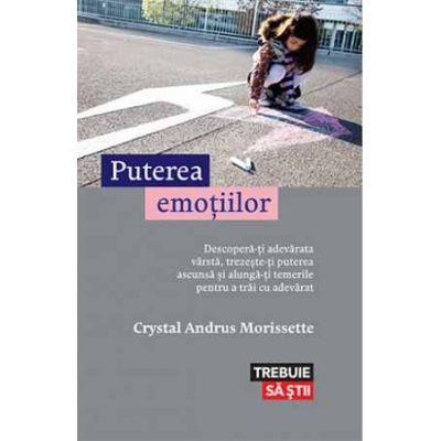 Puterea emoțiilor