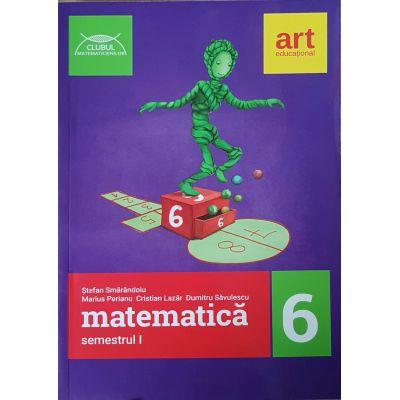 Matematică pentru clasa a VI-a. Semestrul I. Clubul Matematicienilor 2017-2018
