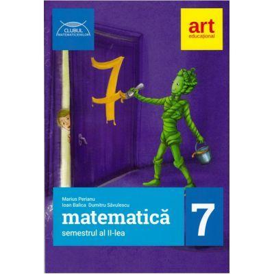 Matematică pentru clasa a VII-a - Semestrul II - Clubul Matematicienilor 2017-2018