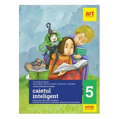 CAIETUL INTELIGENT - Clasa a V-a (Semestrele I+II) - Comunicare orală - Lectură - Redactare