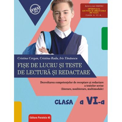 Fişe de lucru şi teste de lectură şi redactare - Clasa a VI-a