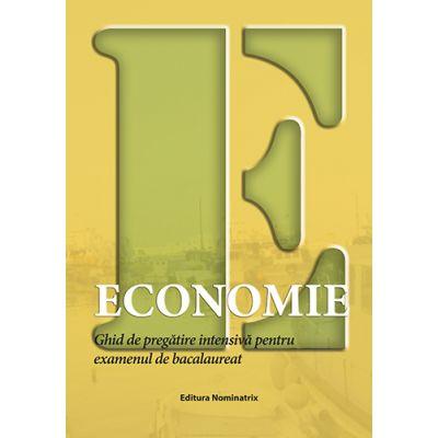 Bacalaureat 2019 Economie – Ghid de pregatire intensiva pentru examen