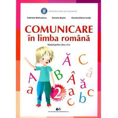 Comunicare în limba română, manual pentru clasa a 2-a (Gabriela Barbulescu, Daniela Besliu, Daniela-Elena Ionita)