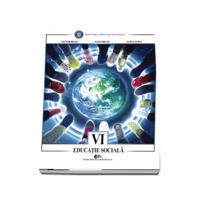 Educatie sociala, manual pentru clasa a VI-a - Bratu Victor
