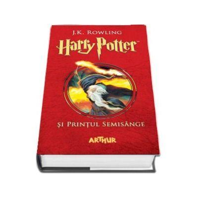 Harry Potter si Printul Semisange - Volumul VI (J. K. Rowling)