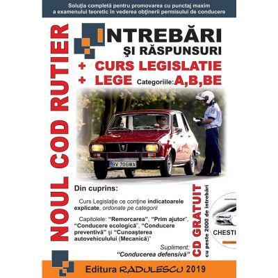 Intrebari si Raspunsuri - A, B, BE Editia 2019 - Radulescu