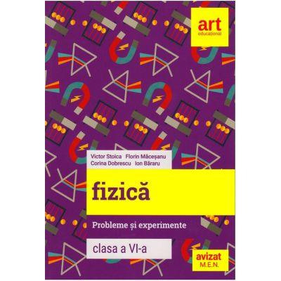 FIZICĂ - Probleme și experimente - Clasa a VI-a