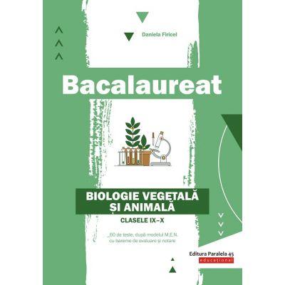 Bacalaureat 2020 - Biologie vegetală şi animală - Clasele IX-X