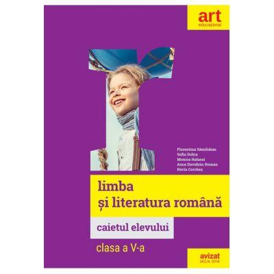 LIMBA ȘI LITERATURA ROMÂNĂ - Caietul elevului - Clasa a V-a
