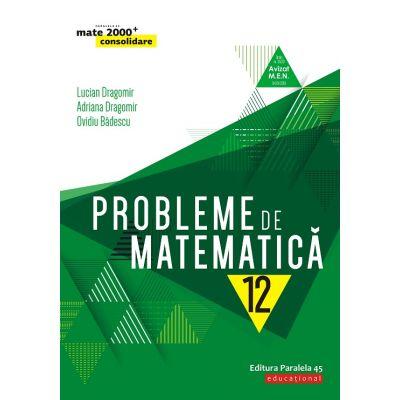 Matematica 2020 Consolidare - PROBLEME DE MATEMATICA PENTRU CLASA A XII-A