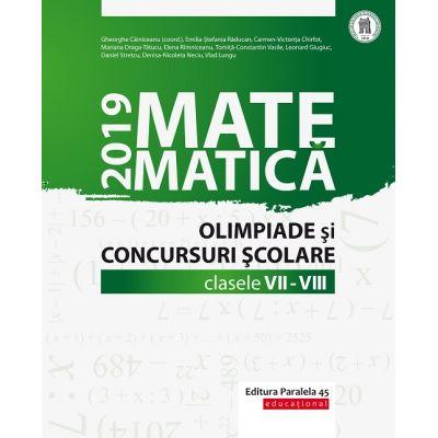 Matematică - Olimpiade și concursuri școlare 2019 - Clasele VII-VIII