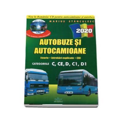 Intrebari de examen 2020 explicate pentru obtinerea permisului auto Autocamioane si Autobuze. Categoriile C, CE, D, C1, D1 - - Contine CD cu teorie si 750 de intrebari