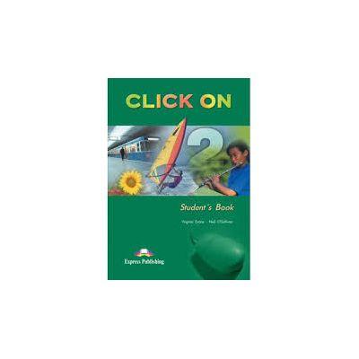 Curs de limba engleza Click On 2. Manualul elevului pentru clasa a VI-a