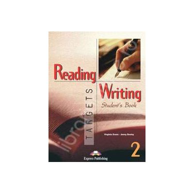 Curs pentru limba engleza. Reading and Writing Targets 2. Manualul elevului clasa a VI-a