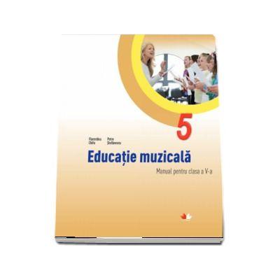 Educatie muzicala, manual pentru clasa a V-a - Florentina Chifu (Contine CD cu editia digitala) - Chifu, Florentina