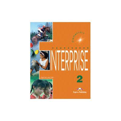 Curs de limba engleza. Enterprise 2 (SB) Elementary. Manualul elevului clasa a VI-a - Evans, Virginia